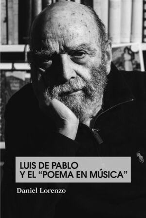 LUIS DE PABLO Y EL POEMA