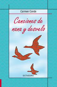CANCIONES DE NANA Y DESVELO