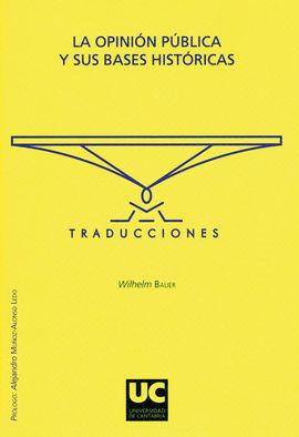 LA OPINION PUBLICA Y SUS BASES HISTORICAS