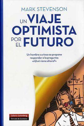 VIAJE OPTIMISTA POR EL FUTURO
