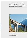 GUIA DE INDICADORES AMBIENTALES EN EL SECTOR DE LA CONSTRUCCION