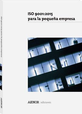 ISO 9001 PARA LA PEQUEÑA EMPRESA