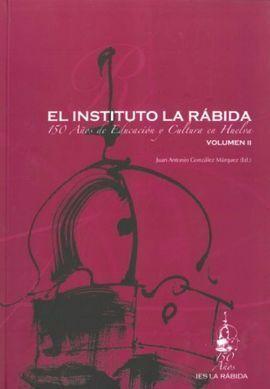 INSTITUTO LA RABIDA, EL  (VOLUMEN II)
