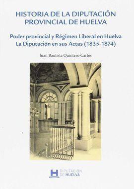 HISTORIA DE LA DIPUTACION PROVINCIAL DE HUELVA