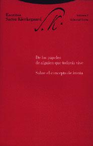 ESCRITOS DE LOS PAPELES DE ALGUIEN QUE TODAVIA VIVE. SOBRE EL CONCEPTO