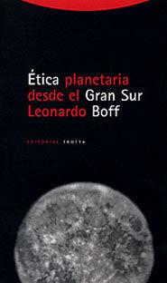 ETICA PLANETARIA DESDE EL GRAN SUR