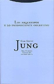 LOS ARQUETIPOS Y LO INCONSCIENTE COLECTIVO (OBRA COMPLETA VOL. 9/1)