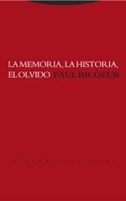 LA MEMORIA, LA HISTORIA, EL OLVIDO