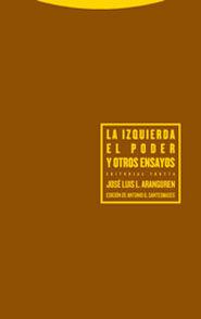 LA IZQUIERDA, EL PODER Y OTROS ENSAYOS