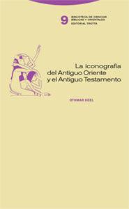 LA ICONOGRAFÍA DEL ANTIGUO ORIENTE Y EL ANTIGUO TESTAMENTO