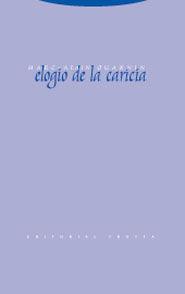 ELOGIO DE LA CARICIA