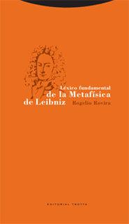 LÉXICO FUNDAMENTAL DE LA METAFÍSICA DE LEIBNIZ