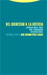 DEL BIENESTAR A LA JUSTICIA