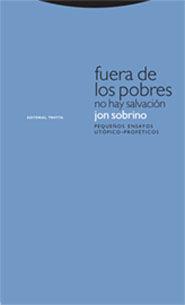 FUERA DE LOS POBRES NO HAY SALVACIÓN