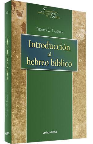 INTRODUCCIÓN AL HEBREO BÍBLICO