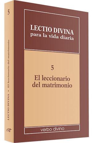 LECTIO DIVINA PARA LA VIDA DIARIA: EL LECCIONARIO DEL MATRIMONIO