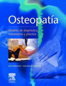 OSTEOPATÍA, MODELOS DE DIAGNÓSTICO, TRATAMIENTO Y PRÁCTICA