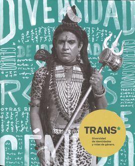 TRANS. DIVERSIDAD DE IDENTIDADES Y ROLES DE GÉNERO. CATÁLOGO MUSEO DE AMÉRICA