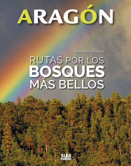 RUTAS POR LOS BOSQUES MAS BELLOS ARAGON