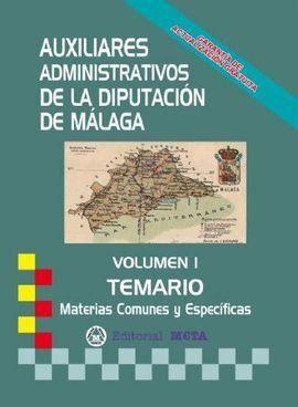 AUXILIARES ADMINISTATIVOS DIPUTACION DE MÁLAGA. TEMARIO VOL.1