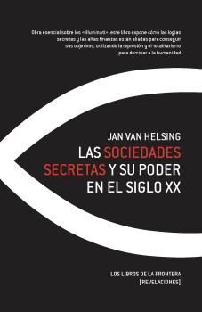 LAS SOCIEDADES SECRETAS Y SU PODER EN EL SIGLO X