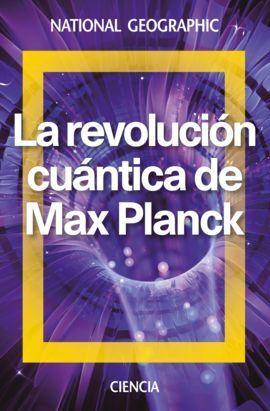LA REVOLUCION CUANTICA DE MAX PLANCK