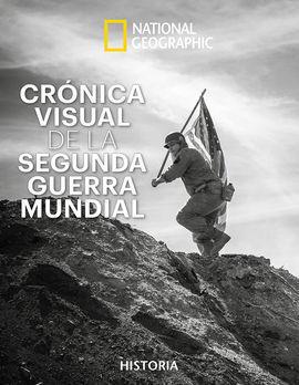CRONICA VISUAL DE LA II GUERRA MUNDIAL