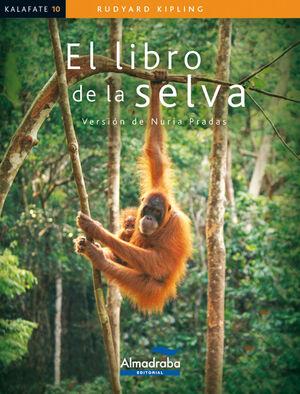 EL LIBRO DE LA SELVA (KALAFATE)