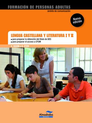 LENGUA CASTELLANA Y LITERATURA I Y II GES/CFGS