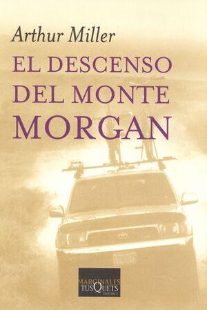 EL DESCENSO DEL MONTE MORGAN