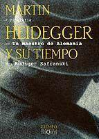 UN MAESTRO DE ALEMANIA.MARTIN HEIDEGGER Y SU TIEMPO