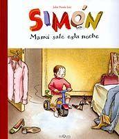 SIMÓN. MAMÁ SALE ESTA NOCHE