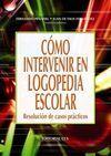 CÓMO INTERVENIR EN LOGOPEDIA ESCOLAR, RESOLUCIÓN D