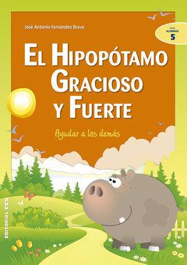 EL HIPOPÓTAMO GRACIOSO Y FUERTE