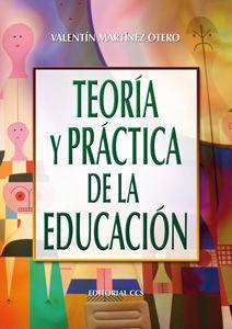 TEORÍA Y PRÁCTICA DE LA EDUCACIÓN