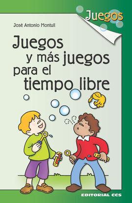 JUEGOS Y MAS JUEGOS (2) PARA EL TIEMPO LIBRE