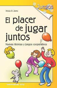 EL PLACER DE JUGAR JUNTOS
