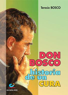 DON BOSCO, HISTORIA DE UN CURA