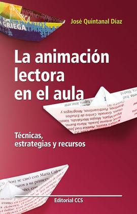 LA ANIMACIÓN LECTORA EN EL AULA