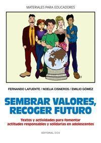 SEMBRAR VALORES, RECOGER FUTURO