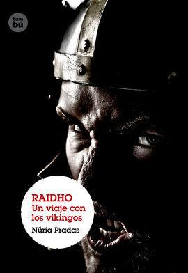RAIDHO.VIAJE CON LOS VIKINGOS.(GRANDES VIAJES)