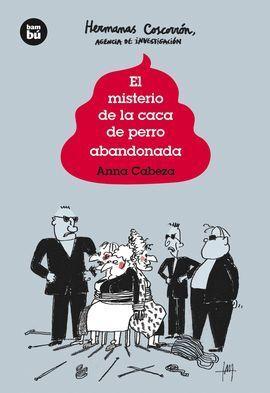 LAS HERMANAS COSCORRóN, AGENCIA DE INVESTIGACIóN