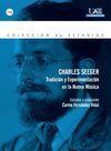 CHARLES SEEGER, TRADICIÓN Y EXPERIMENTACIÓN EN LA NUEVA MÚSICA