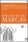 REBELIÓN EN LAS MARCAS