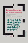 PASEOS LITERARIOS POR LA EUROPA INTERCULTURAL (CD-ROM)