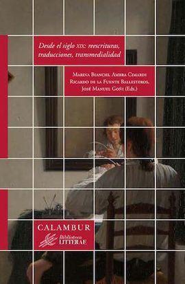 DESDE EL SIGLO XIX: REESCRITURAS, TRADUCCIONES, TRANSMEDIALIDAD