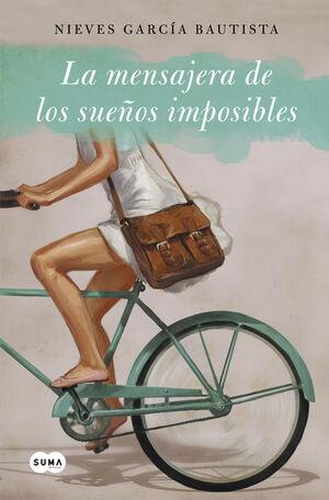 LA MENSAJERA DE SUEÑOS IMPOSIBLES
