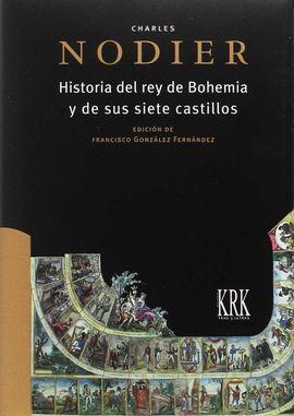 HISTORIA DEL REY DE BOHEMIA Y DE SUS SIETE CASTILLOS