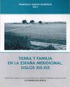 TIERRA Y FAMILIA EN LA ESPAÑA MERIDIONAL, SIGLOS X