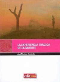 LA EXPERIENCIA TRÁGICA DE LA MUERTE
